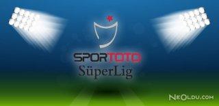 Süper Lig'de Hafta'nın Programı Açıklandı