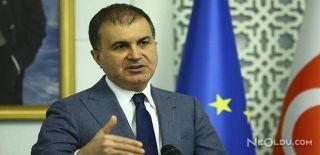 AB Bakanı Çelik'ten Sert Tepki