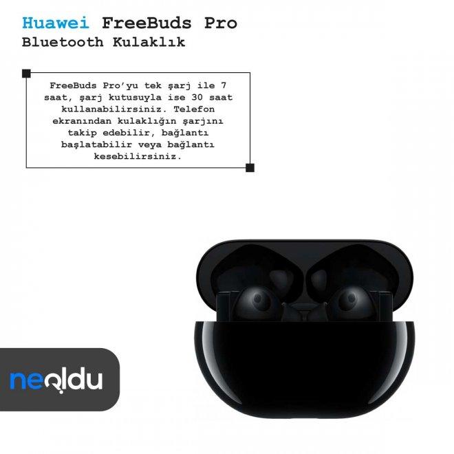 Huawei FreeBuds Pro şarj süresi