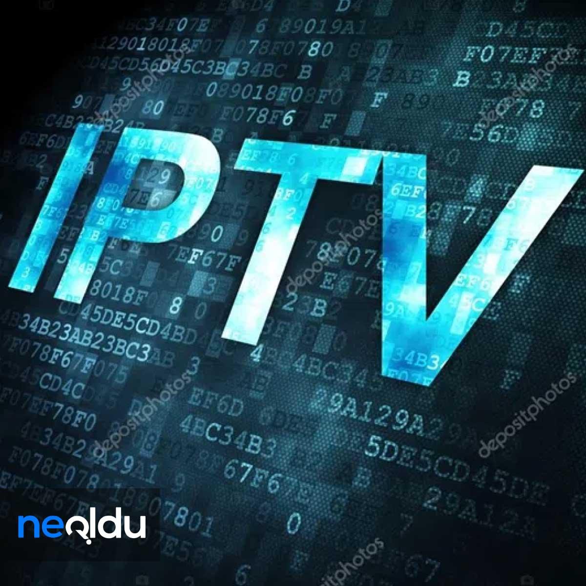 IPTV Nedir