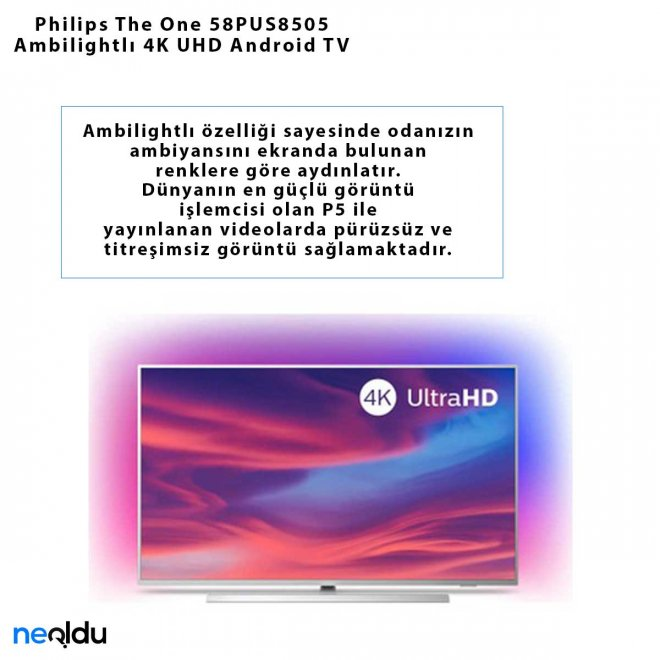 Philips The One 58PUS8505 Ambilightlı 4K UHD Android TV