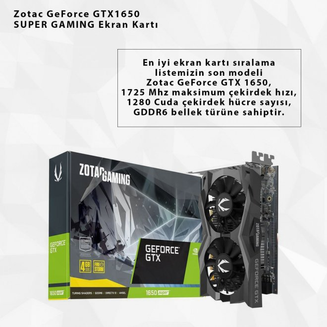 Zotac GeForce GTX1650 SUPER GAMING Ekran Kartı
