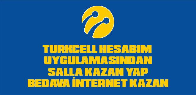turkcell salla kazan bedava internet
