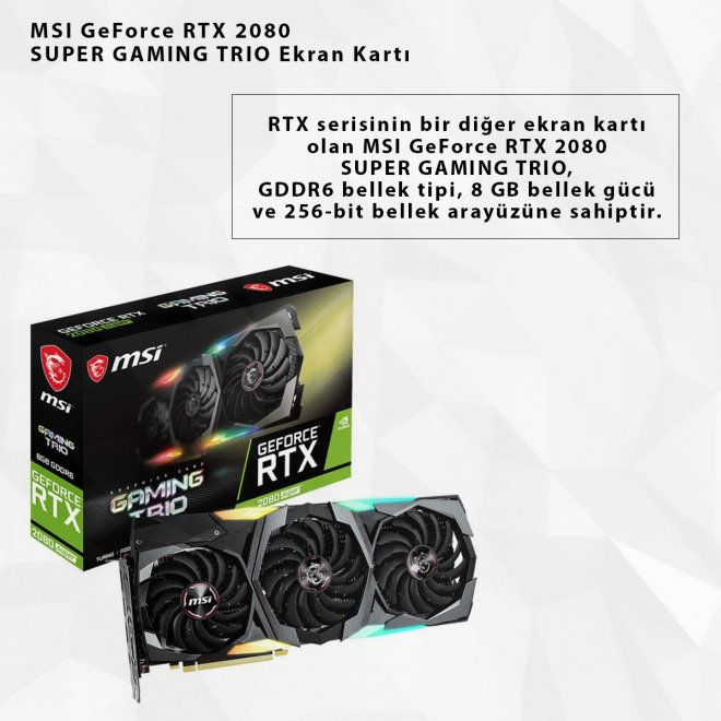 MSI GeForce RTX 2080 SUPER GAMING TRIO Ekran Kartı
