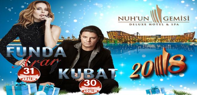 2018 YılbaşıNoahs Ark Deluxe Kıbrıs Funda Arar ve Kubat Konseri