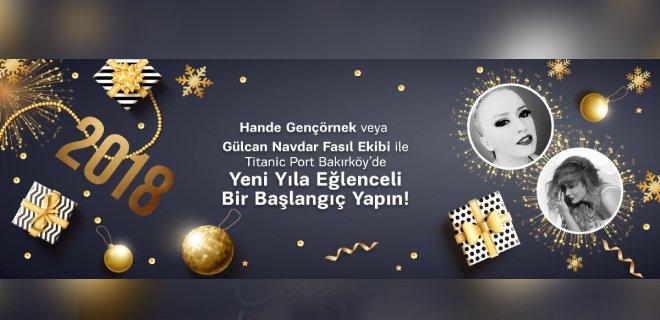 2018 Yılbaşı Titanic Port Hotel Bakırköy Hande Gençörnek Konseri