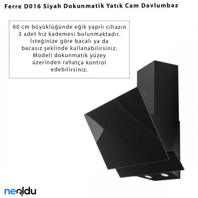 Ferre D016 Siyah Dokunmatik Cam Davlumbaz