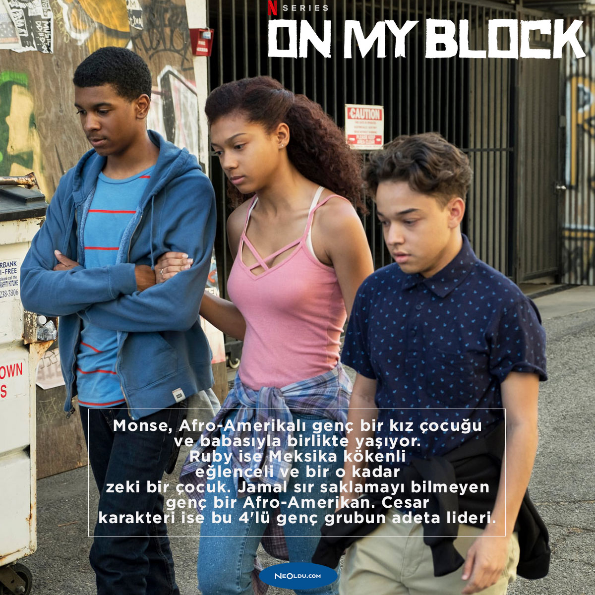 On My Block Dizi İncelemesi