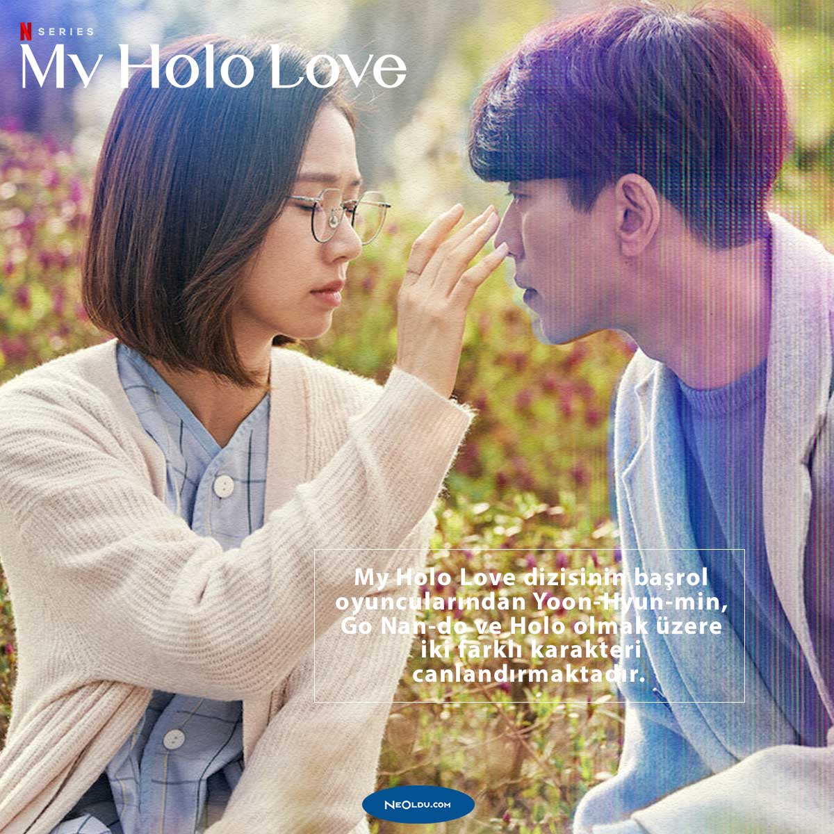 My Holo Love Dizi İncelemesi
