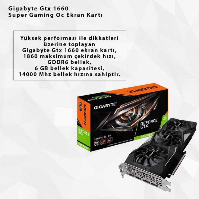 Gigabyte Gtx 1660 Super Gaming Oc Ekran Kartı
