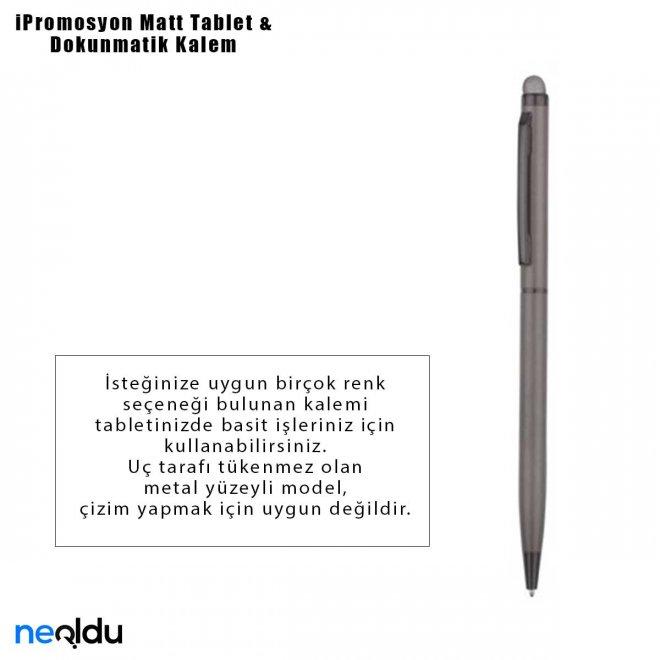 iPromosyon Matt Tablet & Dokunmatik Kalem