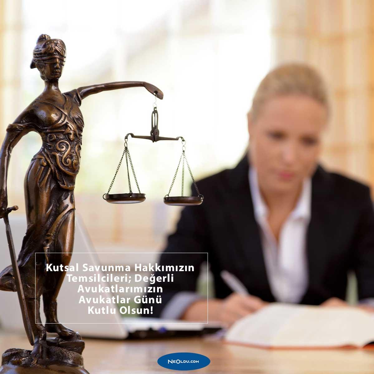 Avukatlar Günü Mesajları Sözleri