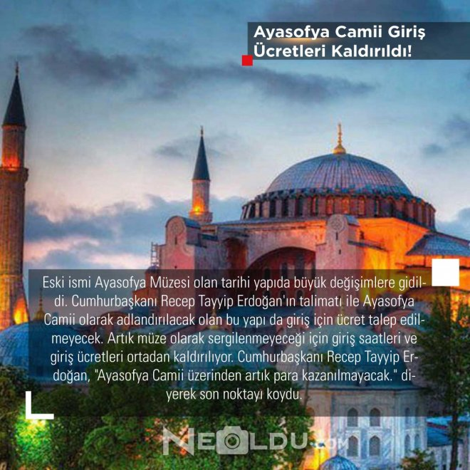 Ayasofya Camii Giriş Ücretleri Kaldırıldı
