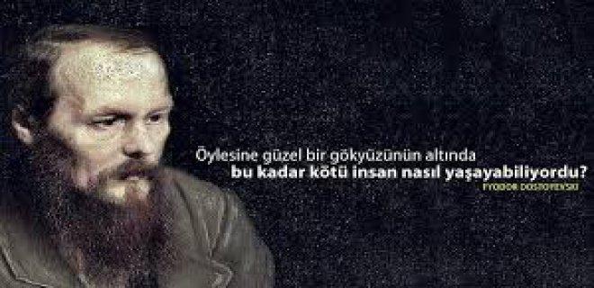 En Güzel Fyodor Dostoyevski Sözleri Dostoyevski Kitap Alıntı Sözleri