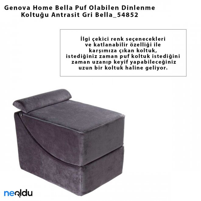Genova Home Bella Puf Olabilen Dinlenme Koltuğu Antrasit Gri Bella_54852