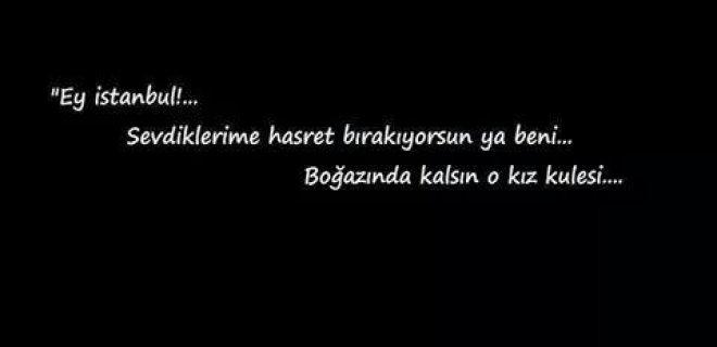 Istanbul üzerine Söylenmiş En Güzel Sözler Istanbul şarkıları
