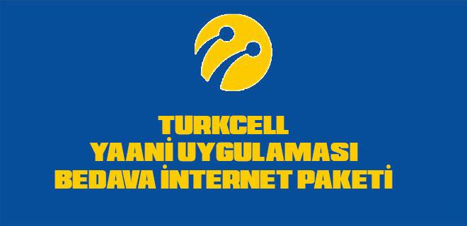 turkcell bedava internet paketi yaani uygulaması